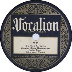 Wonder State Harmonists String Band Turnip Greens Us Vocalion 5275 Country 78