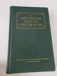 1955 The Ship's Medicine Chest And First Aid At Sea Vintage Hardcover Book
