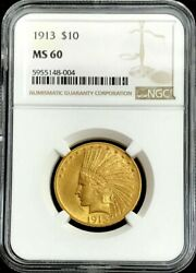 1913 Gold United States 10 Dollar Indian Head Eagle Coin Ngc Mint State 60