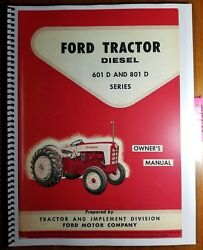 Ford 601d 801d 611 811 621 821 631 641 671 681 841 871 881 Diesel Tractor Manual