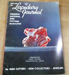 Lapidary Journal Gem Cutting March 66 Proustite Ruby Silver Wooolaroc Museum