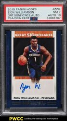 2019 Hoops Great Significance Zion Williamson Rookie Rc Psa/dna 10 Auto Psa 7
