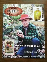 Antique Bottle And Glass Collector Magazine August 2009 Vol. 26 No. 4