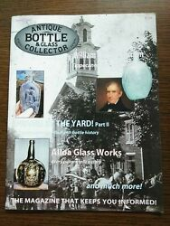 Antique Bottle And Glass Collector Magazine March 2009 Vol. 25 No. 11