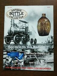Antique Bottle And Glass Collector Magazine July 2009 Vol. 26 No. 3