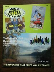 Antique Bottle And Glass Collector Magazine June 2007 Vol. 24 No. 2