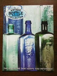 Antique Bottle And Glass Collector Magazine August 2007 Vol. 24 No. 4