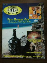 Antique Bottle And Glass Collector Magazine May 2010 Vol. 27 No. 1