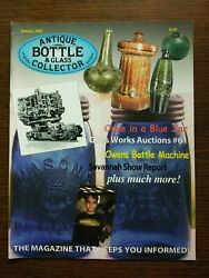 Antique Bottle And Glass Collector Magazine January 2002 Vol. 18 No.9