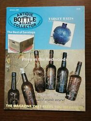 Antique Bottle And Glass Collector Magazine January 2007 Vol. 23 No. 9