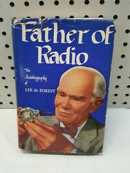 Signed Copy Father Of Radio The Autobiography Of Lee De Forest 1950 Hc Book
