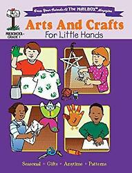 Arts And Crafts For Little Hands The Mailbox Books Staff