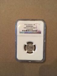 Canada Canadian Ngc Au Details Cleaned Dime 10 Cents 1935. Bargain Price