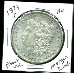 1879 P Au Morgan Dollar 100 Cent About Uncirculated 90 Silver Us 1 Coin 3971