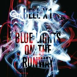 Blue Lights On The Runway, Bell X1 - Compact Disc