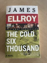 The Cold Six Thousand By James Ellroy 2002 Trade Paperback Signed Copy - New
