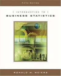 Introduction To Business Statistics By Ronald M Weiers