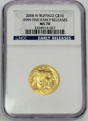 2008 W Gold 10 American Buffalo 1/4 Oz Coin Ngc Mint State 70 Early Releases