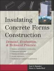 Insulating Concrete Forms Construction Demand, Evaluation, And