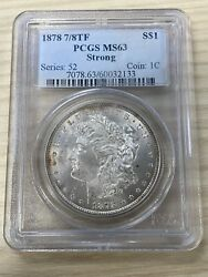 1878 1 7/8 Tail Feather Strong Morgan Silver Dollar Pcgs Ms 63