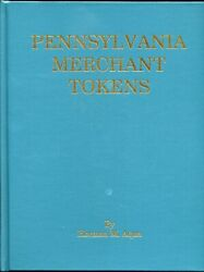 Pennsylvania Merchant Tokens Book By Herman Aqua 2000 Hardcover 1,253 Pages