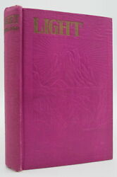 Light, The Physical Facts Set Forth Comments J F Rutherford 1930 First Edition