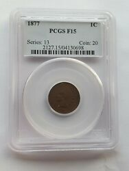 1877 Indian Head Penny Pcgs F-15 King Of The Indians