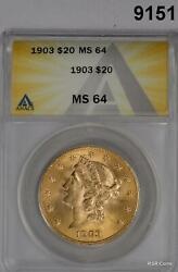 1903 20 Gold Liberty Double Eagle Anacs Certified Ms64 Low Mintage 287,2709151