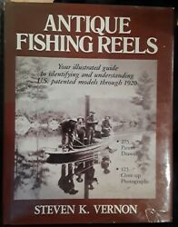 Antique Fishing Reels Your Illustrated Guide To Identifying And Understanding...