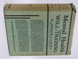 Abraham A Low Mental Health Through Will-training 1950 First Edition
