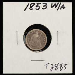 1853 W/a H10c Seated Liberty Silver Half Dime - Arrows - Value Coin - Sku-t2885