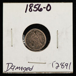 1856-o H10c Seated Liberty Silver Half Dime - Value Coin - Vf Dets - Sku-t2891