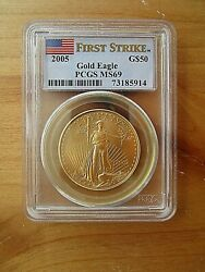 2005 50 American Gold Eagle 1 Oz. Pcgs Graded Ms69 And Certified First Strike
