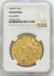 1860 S Gold 20 Liberty Double Eagle Coin Ngc About Unc Details Please Read
