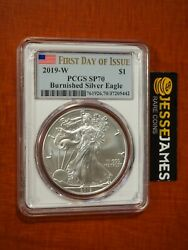 2019 W Burnished Silver Eagle Pcgs Sp70 Flag First Day Of Issue Fdi White Core