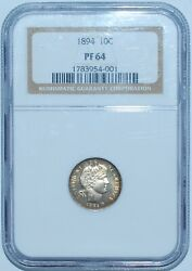 1894 Ngc Pr64 Proof Strike Barber Dime Looks Cameo Or Very Close