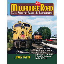 Milwaukee Road Tales From The Racine And Southwestern Jerry Pyfer Cmstpandp Milw