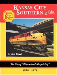 Kansas City Southern In Color By Jim Boyd From Morning Sun Sun Books Kcs