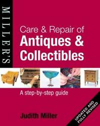 Care And Repair Of Antiques And Collectables Hardcover Judith Mil