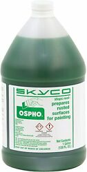 Skyco Ospho Metal Rust Remover 1gallon Prepares Surfaces For Painting Genuine