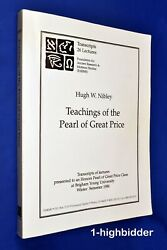 Teachings Of The Pearl Of Great Price Hugh W. Nibley Honors Class Byu Lds Mormon