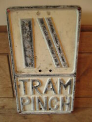 Tram Pinch Aluminum Road Sign With Glass Reflectors. Vintage Road Sign.