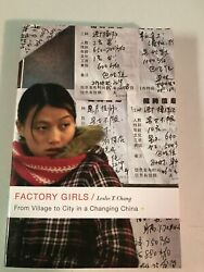 Factory Girls : From Village to City in a Changing China by Leslie T. Chang 200