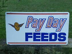 Pay Day Feeds Metal Embossed Advertising Sign 30x 16 Gas Oil Farm Agriculture