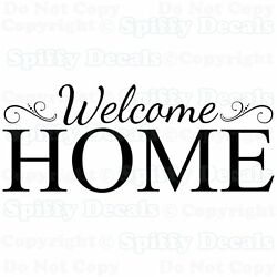 WELCOME HOME Family Removable Vinyl Wall Decals Sticker Spiffy Decals