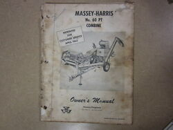 Massey Harris 60 Pt Combine Owners And Maintenance Manual