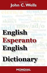 English-Esperanto-English Dictionary (2010 Edition) by John Christopher Wells