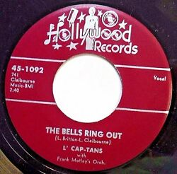 L'cap-tans Doowop Hollywood Repro Vg++ 45 Bells Ring Out / Call The Doctor W3357