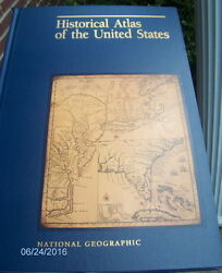 Historical Atlas Of The United States With Maps National Geographic 1993 7013