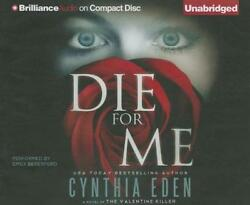 NEW Die For Me: A Novel of the Valentine Killer by Cynthia Eden